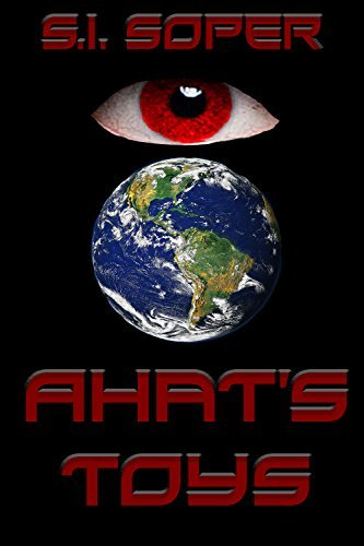 Ahats Toys (Erith Book 2)  by  S.I. Soper