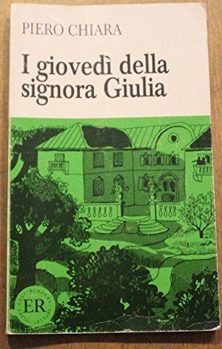 I Giovedi Della Signora Giulia  by  Piero Chiara