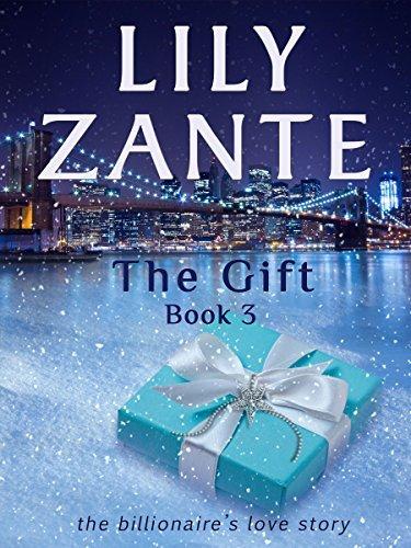 The Gift, Book 3 Lily Zante
