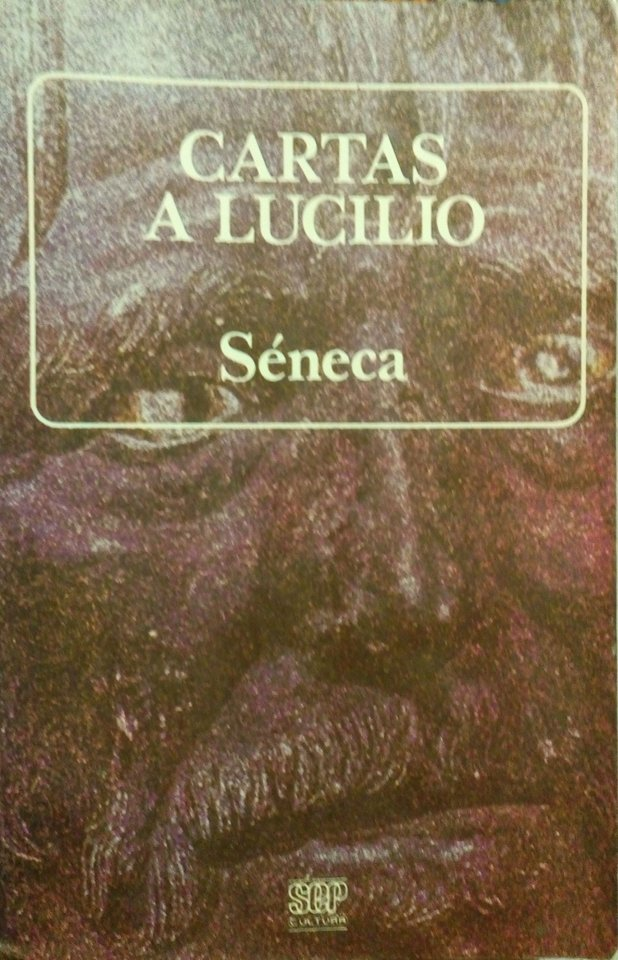 Cartas a Lucilio  by  Seneca