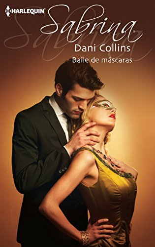 Baile de máscaras  by  Dani Collins