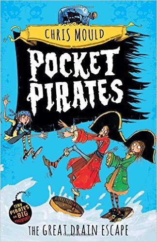 Pocket Pirates: 2: The Great Drain Escape  by  Chris Mould