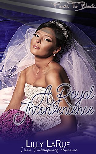 Royal Inconvenience  by  Lilly LaRue