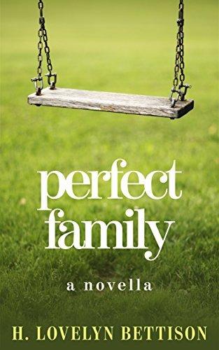 Perfect Family H. Lovelyn Bettison