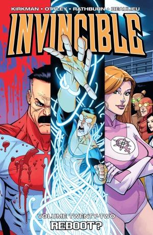 Invincible, Vol. 22: Reboot  by  Robert Kirkman