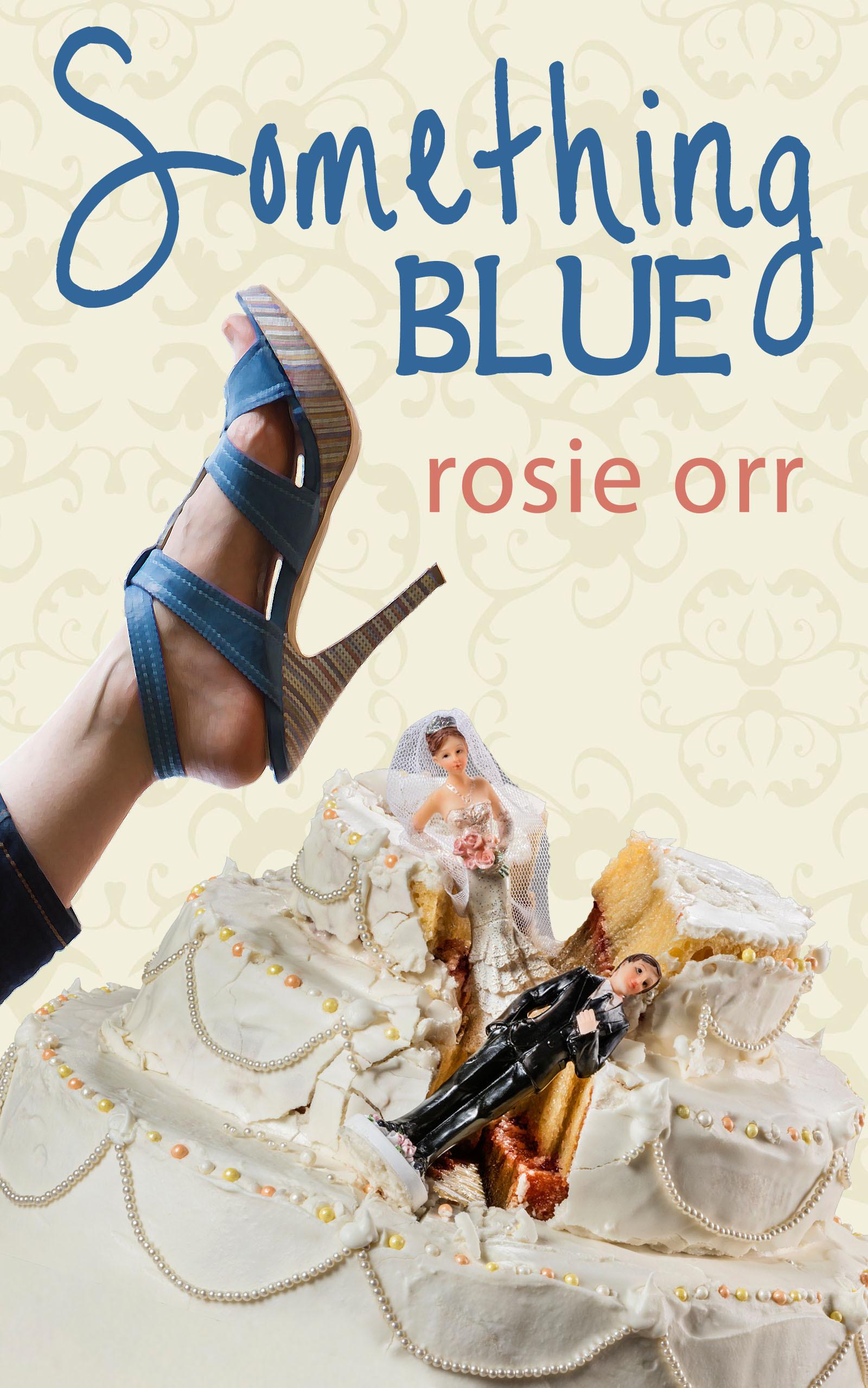 Something Blue  by  Rosie Orr