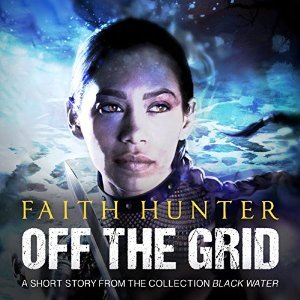 Off the Grid (Jane Yellowrock, #7.5) Faith Hunter