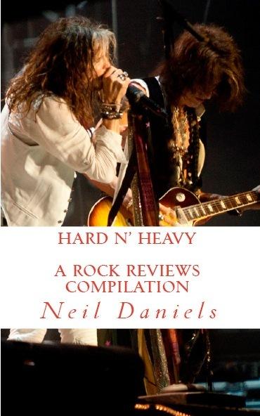 Hard N Heavy - A Rock Reviews Compilation Neil Daniels