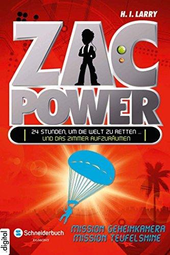Zac Power, Band 07: Mission Geheimkamera und Mission Teufelsmine H. I. Larry