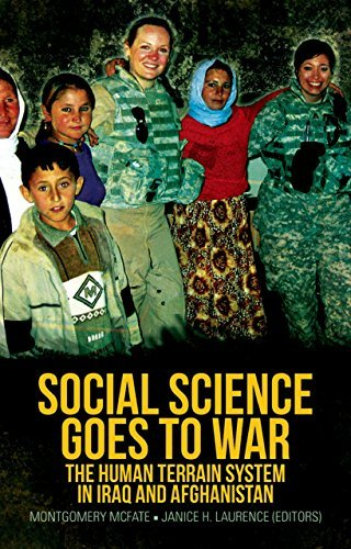 Social Science Goes to War: The Human Terrain System in Iraq and Afghanistan General David Petraeus