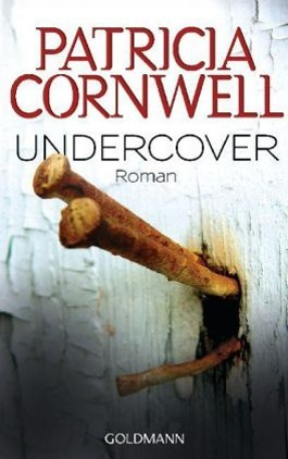 Undercover  by  Patricia Cornwell