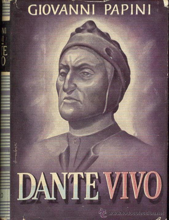 Dante vivo Giovanni Papini