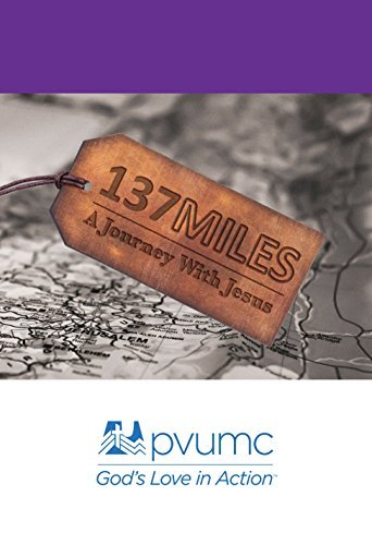137 Miles: A Journey with Jesus  by  Dave Les