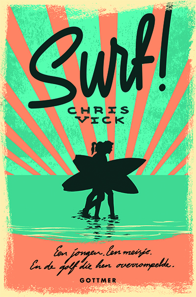 Surf!  by  Chris Vick