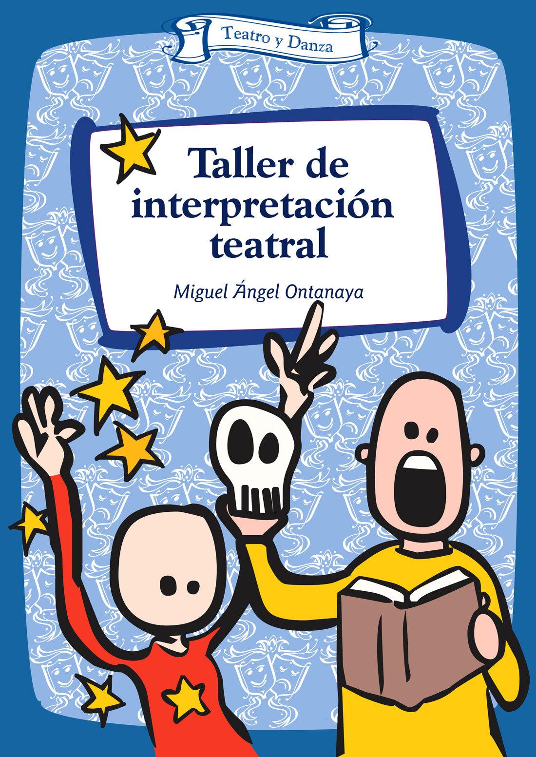 Taller de interpretación teatral Miguel Ángel Ontanaya