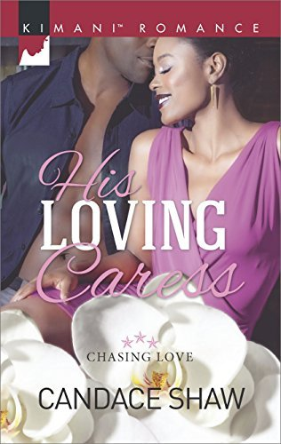 His Loving Caress  by  Candace Shaw