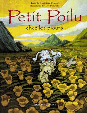 Petit Poilu chez les Pioufs Dominique Demers