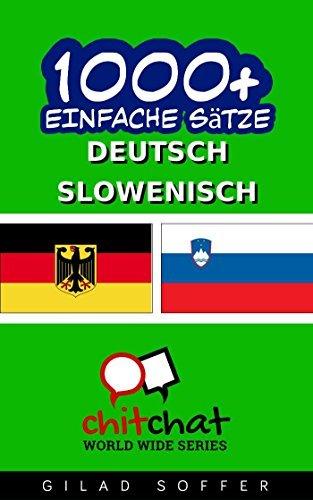 1000+ Slowenisch Einfache Sätze - Deutsch Übersetzung Gilad Soffer