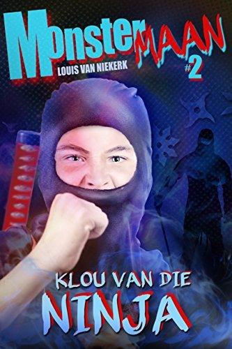 Klou van die Ninja: Monstermaan #2 Louis Van Niekerk