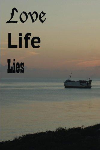 Love Life Lies Melinda A. Welch