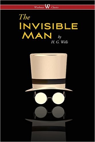 The Invisible Man - A Grotesque Romance  by  H.G. Wells