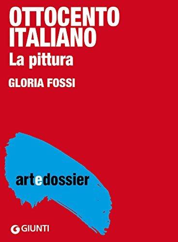 Ottocento italiano. La pittura  by  Gloria Fossi