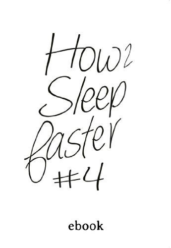How to Sleep Faster (Summer 2014) Issue 1 [Kindle Edition]  by  William Kherbek