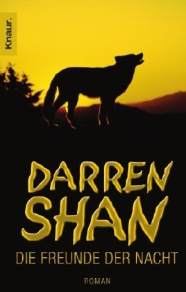 Die Freunde der Nacht (The Saga of Darren Shan, #2)  by  Darren Shan