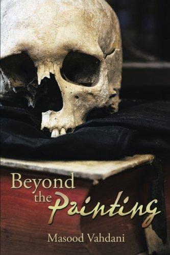 Beyond the Painting Masood Vahdani