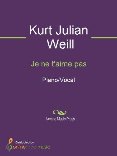 Je ne taime pas Kurt Julian Weill