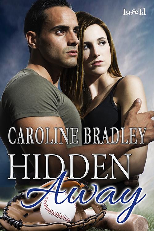 Hidden Away Caroline  Bradley