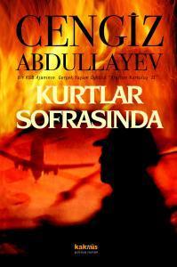 Kurtlar Sofrasında  by  Chingiz Abdullayev