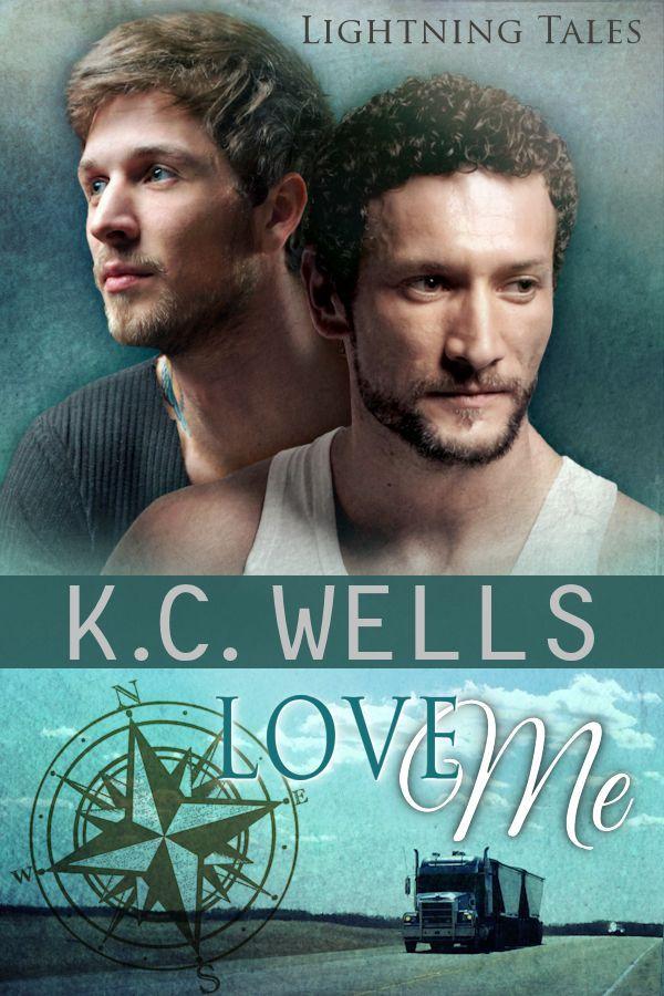 Love Me K.C. Wells