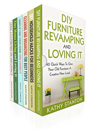 DIY Cleaning Box Set (6 in 1): Learn Simple Strategies To Clean Your Home Fast In 7 Days (Declutter Hacks, Organizing Strategies, Maximize Your Space)  by  Kathy Stanton