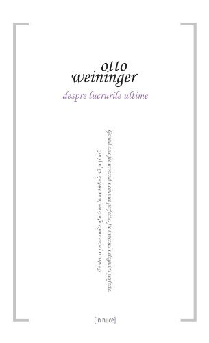 Despre lucrurile ultime  by  Otto Weininger