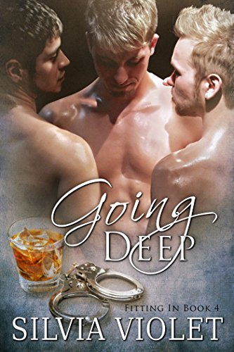 Going Deep (Fitting In Book 4) Silvia Violet