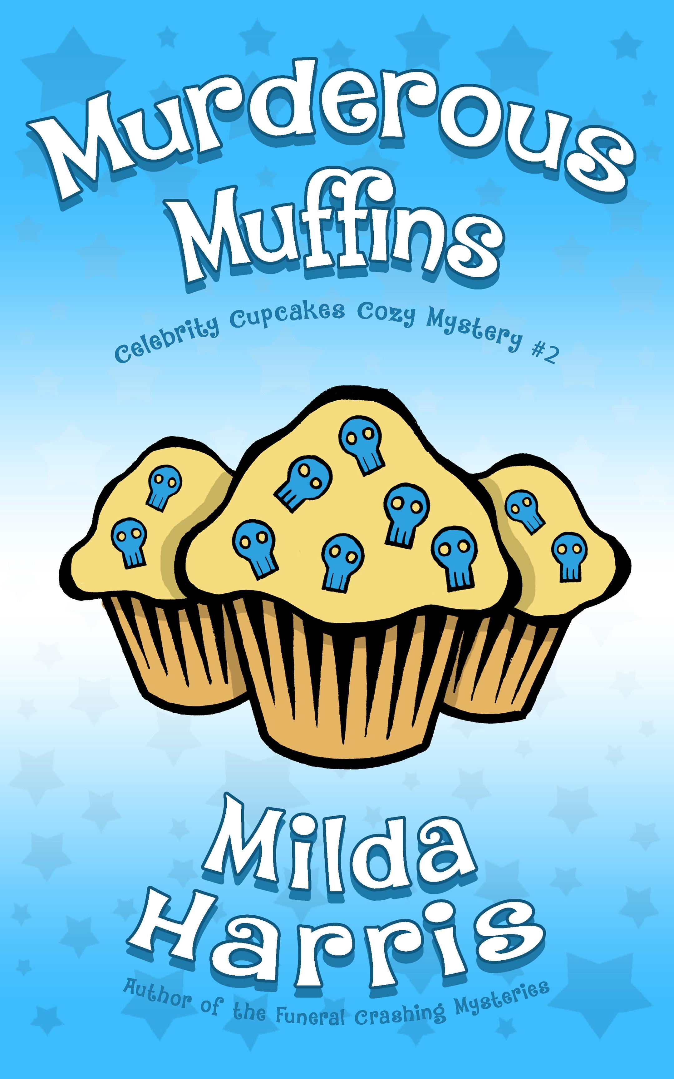 Murderous Muffins Milda Harris