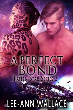 A Perfect Bond (Fallen Star Book 3)  by  Lee-Ann Wallace