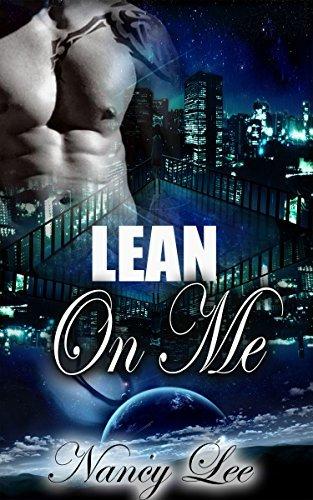 BWWM: Lean On Me (BWWM Billionaire Stepbrother MMA Romance) Nancy Lee