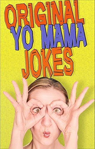 Yo Mama Jokes: Original Stuff LOL  by  Cayenne Red