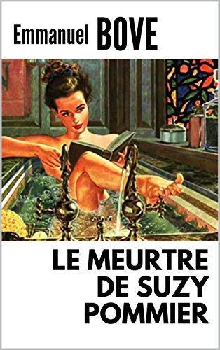 LE MEURTRE DE SUZY POMMIER  by  Emmanuel Bove