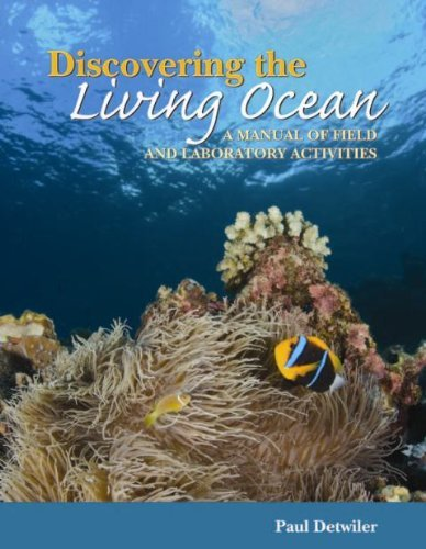 Discovering the Living Ocean: A Manual of Field and Laboratory Activities  by  Paul Detwiler