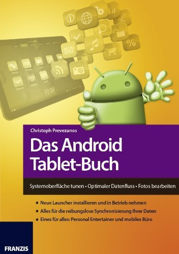 Das Android Tablet-Buch  by  Christoph Prevezanos