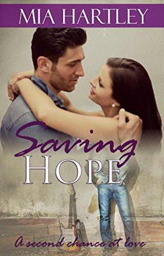Saving Hope: Second Chance at Love Novella  by  Mia Hartley