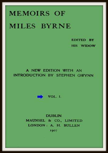 Memoirs of Miles Byrne V1 Miles Byrne