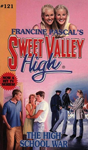 The High School War (Sweet Valley High Book 121)  by  Francine Pascal