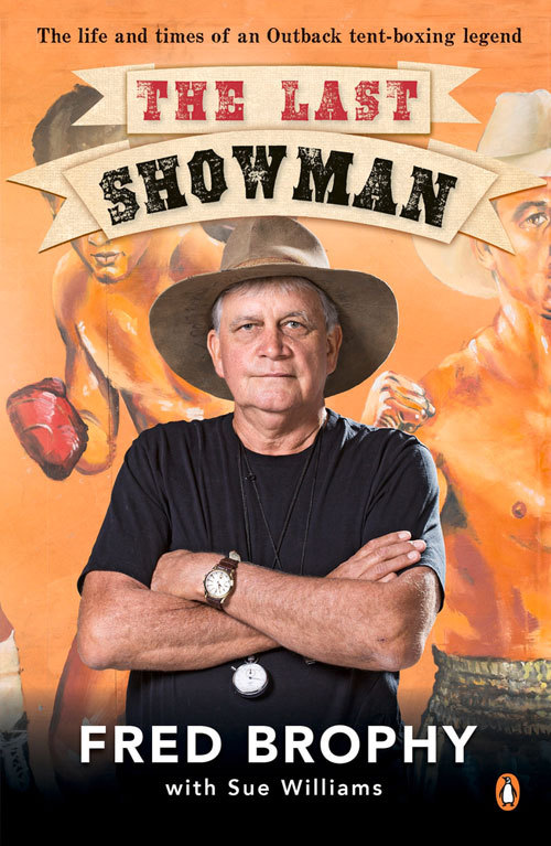 Last Showman  by  Fred Brophy