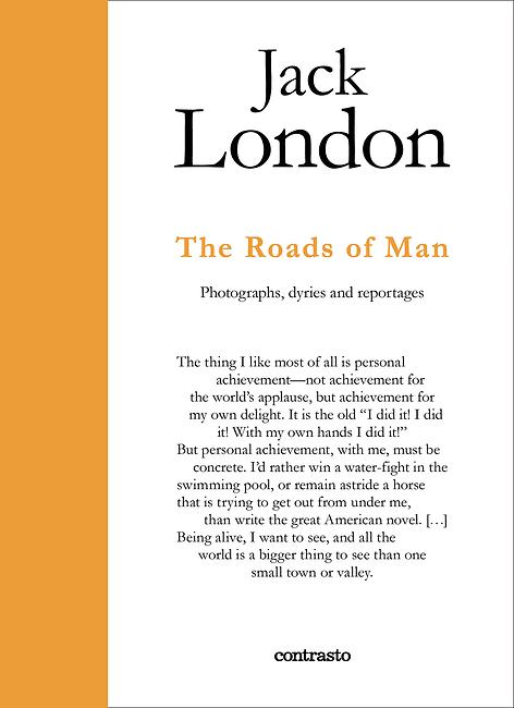 Jack London. The Roads of Man Jack  London