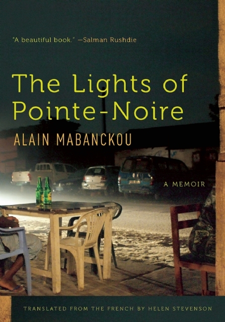 The Lights of Pointe-Noire: A Memoir  by  Alain Mabanckou