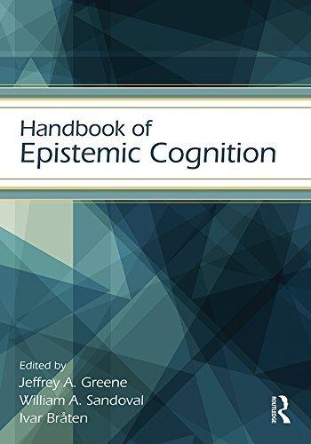 Handbook of Epistemic Cognition (Educational Psychology Handbook) Jeffrey Greene